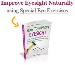 How Do You Naturally Make Your Eyesight Better